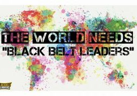 Blackbelt-Leaders-Martia-Arts-Dojo_TheWorldNeedsBBL-1